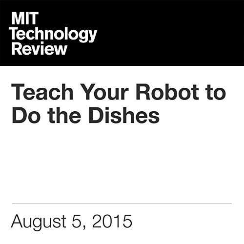 Teach Your Robot to Do the Dishes audiobook cover art