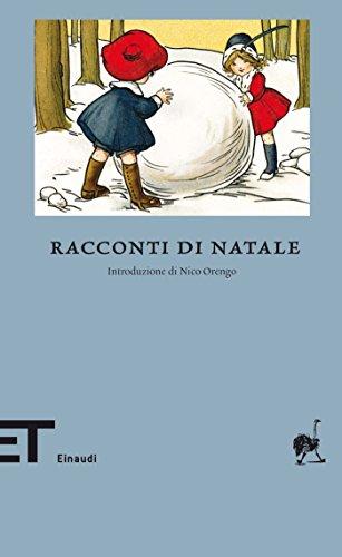 Racconti di Natale (Einaudi tascabili. Biblioteca Vol. 7)