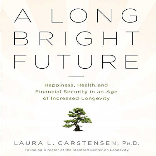 A Long Bright Future audiobook cover art