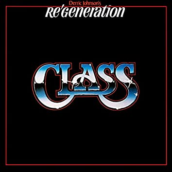 Re Generation - Class (Remastered)
