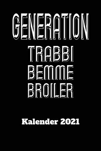DDR Kalender 2021 Generation Trabbi Bemme Broiler: DIN A5 Wochen Kalender 2021 für den DDR Fan . Jeweils 1 Woche auf zwei Seiten und Platz für Zusatz ... Als Planer, Tagebuch, Info Heft zu verwenden.