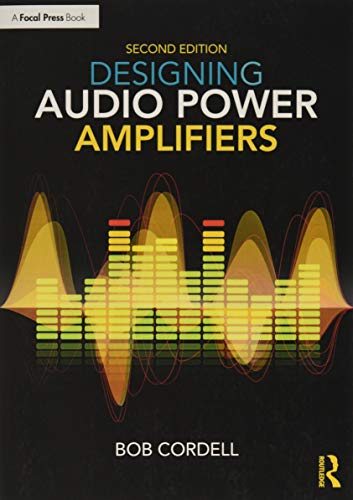 Compare Textbook Prices for Designing Audio Power Amplifiers 2 Edition ISBN 9781138555440 by Cordell, Bob