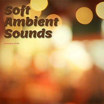 Soft Ambient Sounds