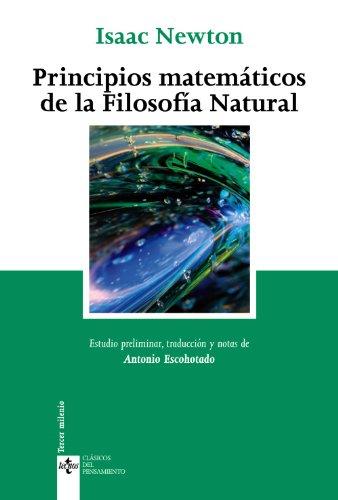 Principios matemáticos de la Filosofía Natural (Clásicos - Clásicos del Pensamiento)