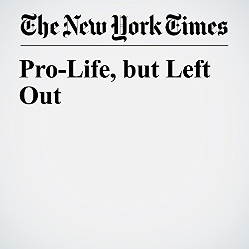 Pro-Life, but Left Out copertina