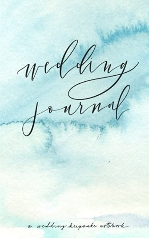 Wedding Journal: A Wedding Keepsake Notebook: Pretty calligraphy lettering journal with wedding water colour design; wedding journal for all your ... from the wedding ring to the wedding date.