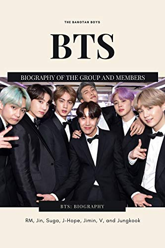 BTS: BIOGRAPHY: Biography of the group and members, kpop BTS, K-pop singers, South Korean pop singers . (English Edition)