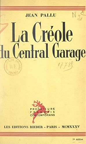 La Créole du Central garage: Suivie de Jouer le jeu (French Edition)
