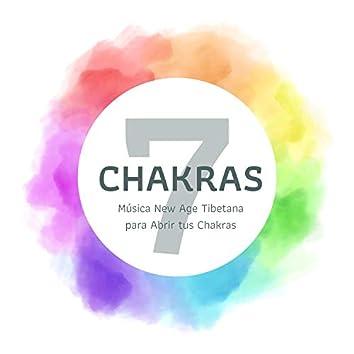 7 Chakras: Música New Age Tibetana para Abrir tus Chakras