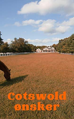 Cotswold ønsker (Danish Edition)
