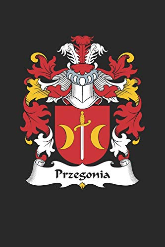 Przegonia: Przegonia Coat of Arms and Family Crest Notebook Journal (6 x 9 - 100 pages)