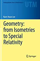 Geometry: from Isometries to Special Relativity (Undergraduate Texts in Mathematics)