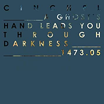 A Ghost's Hand Leads You Through Darkness