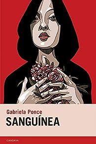 Sanguínea par Gabriela Ponce Padilla