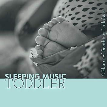 Sleeping Music Toddler: 2 Hours of Soothing Lullabies