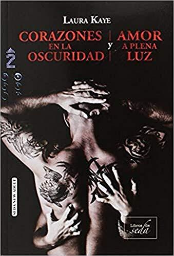 Corazones en la oscuridad / Amor a plena luz (S... [Spanish] 8416550735 Book Cover