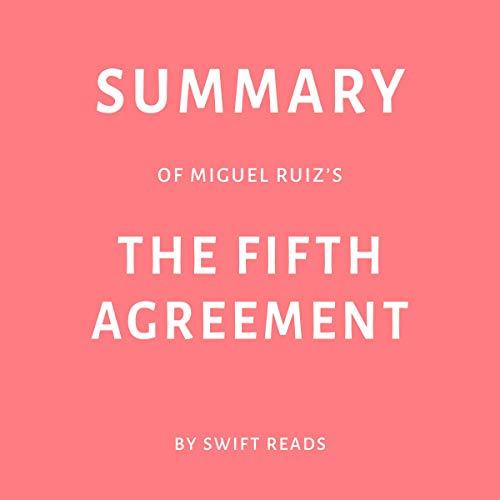 Summary of Miguel Ruiz's The Fifth Agreement Titelbild