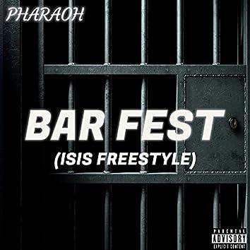 BAR FEST (ISIS FREESTYLE)