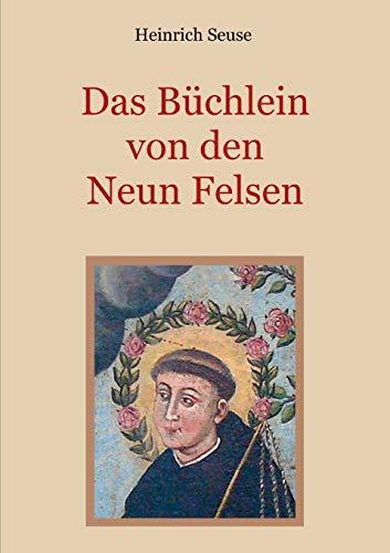 Das Büchlein von den neun Felsen - Ein mystisches Seelenbild der Christenheit (Schätze der christlichen Literatur)