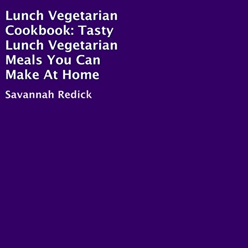 Lunch Vegetarian Cookbook audiobook cover art