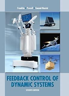 Feedback Control of Dynamic Systems (7th Edition) by Franklin, Gene F., Powell, J. Da, Emami-Naeini, Abbas(May 9, 2014) Paperback