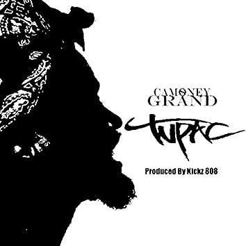 Tupac (feat. Camoney Grand)