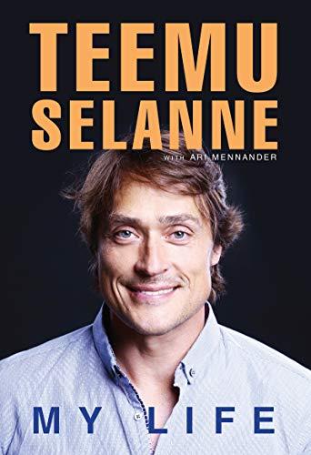 Teemu Selanne: My Life (English Edition)