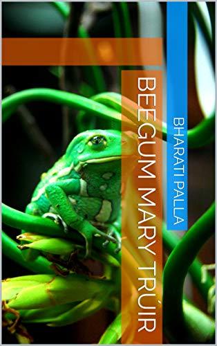 Beegum Mary trúir (Icelandic Edition)