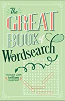 The Great Book of Wordsearch: Packed with over 500 brilliant puzzles! (B640s)