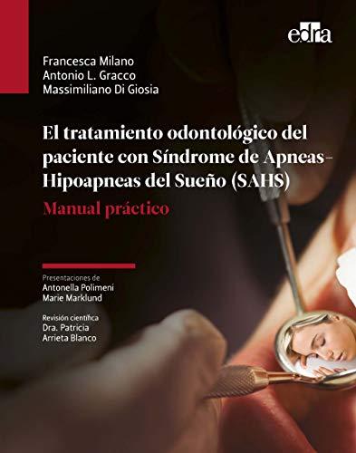 El Tratamiento Odontológico Del paciente con síndrome De apneas-Hipoapneas Del Sueño (Sahs)-Libro De Odontología-Editorial Edra