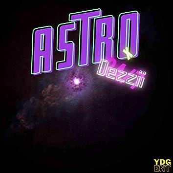 Astro X Dezzii