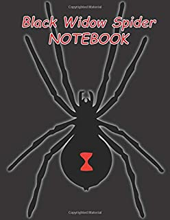 Black Widow Spider NOTEBOOK: notebooks and journals 110 pages (8.5