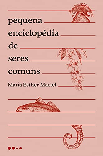 Pequena enciclopédia de seres comuns