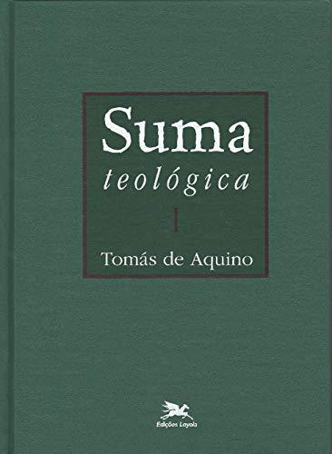 Suma teológica - Vol. I: Volume I - I Parte - Questões 1 - 43