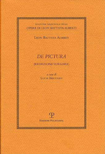 de Pictura: Redazione Volgare (Edizione Nazionale Delle Opere Di Leon Battista Alberti)