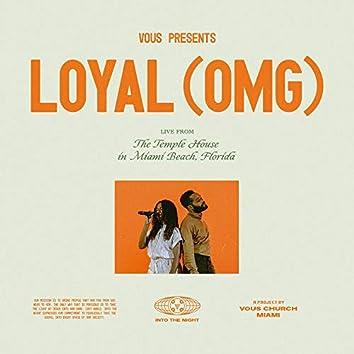 Loyal (OMG)