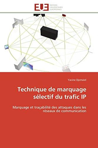 Technique de marquage sélectif du trafic ip