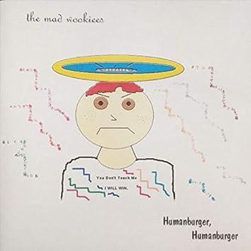 Humanburger, Humanburger