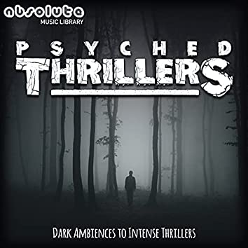 Psyched Thrillers