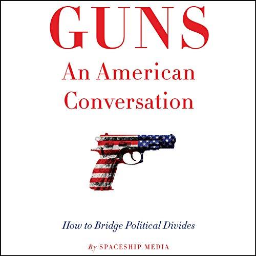 Guns, an American Conversation cover art