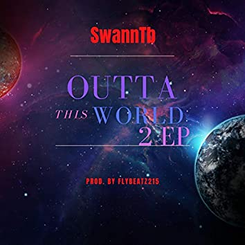 Outta This World 2