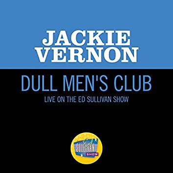 Dull Men's Club (Live On The Ed Sullivan Show, January 3, 1965)