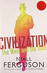 Cover of Civilization: The West and the Rest by Niall Ferguson