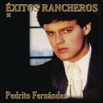 Exitos Rancheros De Pedrito Fernández