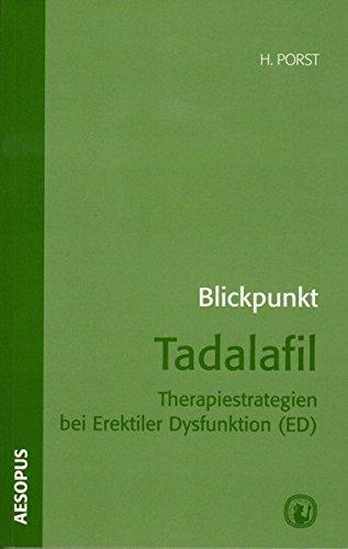 Blickpunkt Tadalafil: Therapiestrategien bei Erektiler Dysfunktion