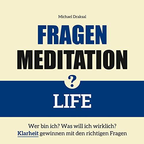 Fragenmeditation - LIFE Titelbild