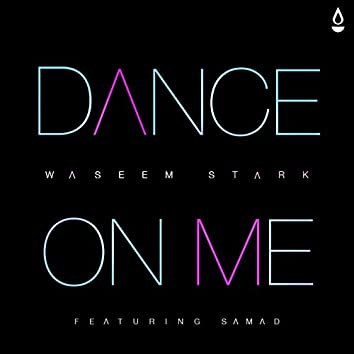 Dance on Me (feat. Samad)