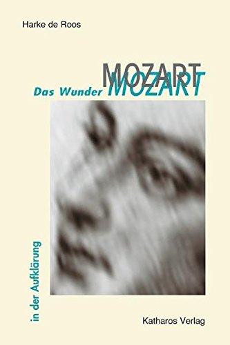 Das Wunder Mozart: In der Aufklärung
