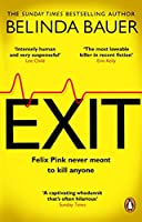 Exit: The brilliantly funny new crime novel from the Sunday Times bestselling author of SNAP