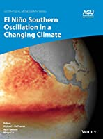El NiñoSouthern Oscillation in a Changing Climate (Geophysical Monograph Series)